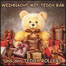 Weihnacht mit Teddy Bär und den Teddy Rollers/Teddy Rollers