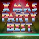 XMAS PARTY BEST~最強!洋楽ダンスヒッツ!/Various Artists