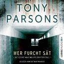 DS-Wolfe-Reihe, Folge 3: Wer Furcht sät - Detective Max Wolfes dritter Fall/Tony Parsons