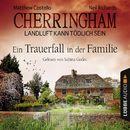 Cherringham - Landluft kann tödlich sein, Folge 24: Ein Trauerfall in der Familie/Matthew Costello, Neil Richards