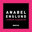 London Headache/Anabel Englund