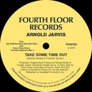 Take Some Time Out/Arnold Jarvis