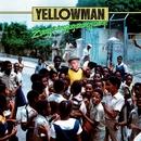 Zungguzungguguzungguzeng!/Yellowman