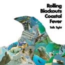 Talk Tight/Rolling Blackouts Coastal Fever