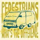 What's the Difference/The Pedestrians