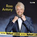 Tatort Liebe/Ross Antony