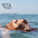 Damage Done/Kita Alexander