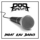Ingat Kau Bagus/Pop Shuvit
