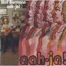 aah - ja!/Wolf Biermann