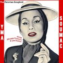The Peruvian Songbird Sings Moises Vivanco and Les Baxter/Yma Soumac