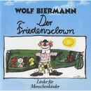 Der Friedensclown/Wolf Biermann