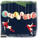 Mistress for Christmas/Halestorm