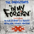 In My Foreign (feat. Ty Dolla $ign, Lil Yachty, Nicky Jam & French Montana)/The Americanos