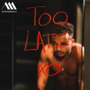 Too Late/Aston Merrygold