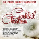Cocktail Christmas/The Lounge Unlimited Orchestra