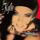Better the Devil You Know (Remix)/Kylie Minogue