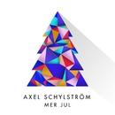 Mer Jul/Axel Schylström