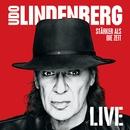 Stärker als die Zeit LIVE (Deluxe Version)/Udo Lindenberg