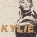 What Do I Have to Do? (The Original Synth Mixes)/Kylie Minogue