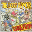Errol Flynn/Dogs D'Amour