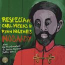 Nobaady Plus We the Greatest EP/RESPECTA