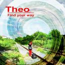 Find Your Way/Theo