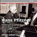 Pfitzner: Paraphrasen zu seinen Opern/Ulrich Urban