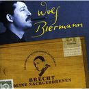 Brecht, deine Nachgeborenen (Live Akademie der Künste - Berlin am 20. März '98)/Wolf Biermann