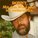 Mit dem Wind muß ich weiterzieh'n (Remastered)/Ronny