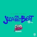 Juju On That Beat (TZ Anthem) [Club Killers Remix]/Zay Hilfigerrr & Zayion McCall
