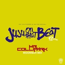 Juju On That Beat (TZ Anthem) [Mr. Collipark Moombah Mix]/Zay Hilfigerrr & Zayion McCall