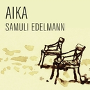 Aika (Radio Edit)/Samuli Edelmann