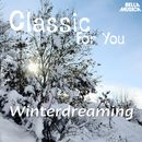 Classic for You: Winterdreaming/Classic for You: Winterdreaming