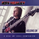Holding On/Jeff Healey