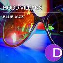 Blue Jazz EP/Hood Villians