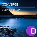 Deep Inside EP/Converge