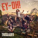 Ey-Oh!/Troglauer Buam