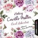 Durch Liebe erlöst (Ungekürzt)/Hedwig Courths-Mahler