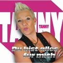 Du bist alles für mich/Tanny