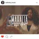 Begin Again/Mahalia
