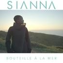 Bouteille à la mer (Radio Edit)/Sianna