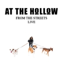 From The Streets (Radio Edit)/At The Hollow