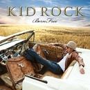 Born Free/Kid Rock