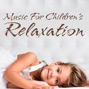 Music for Children's Relaxation/Korte