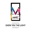 Show You the Light (feat. Efraim Leo) [Acoustic Version]/MARC