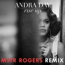 Rise Up (MSTR ROGERS Remix)/Andra Day