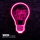 Lights Out (Too Drunk) [feat. Hayley]/DJ Katch
