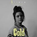 Gold (feat. Lil Wayne) [Remix]/Kiiara