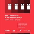 Planet Rock (Remixes)/Afrika Bambaataa & The Soulsonic Force