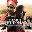 The White Ethiopian (Original Motion Picture Soundtrack)/Andreas Weidinger